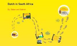 Copy of DUTCH IN SOUTH AFRICA