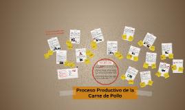 Proceso Productivo de la Carne de Pollo