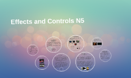 Copy of Effects and Controls N5