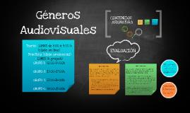 PRESENTACIÓN CONTENIDOS ASIGNATURA GÉNEROS AUDIOVISUALES