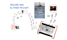 TEACHER MAN_Frank McCourt