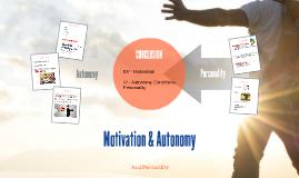 Motivation & Autonomy