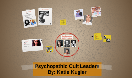 Copy of Psychopathic Cult Leaders
