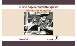 El cine popular tardofranquista
