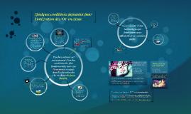 Conditions gagnantes pour l'intégration les TIC en classe
