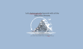 Automagically Summit the Education Streams