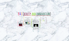 B&I (beauty and innovation)