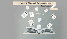 Copy of Las actividades de indagacion y su evaluacion