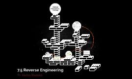 7.5 Reverse Engineering