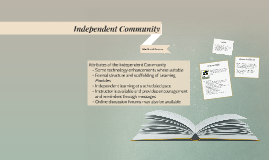 Independent Community