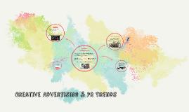 Creative Advertising & PR Trends