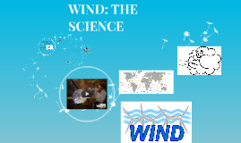 WIND: THE SCIENCE
