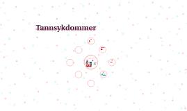 Copy of Copy of Tannsykdommer