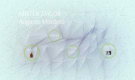 MISTER TAYLOR