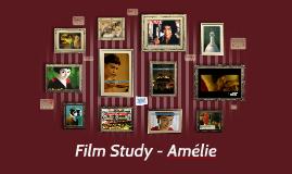 Copy of Film Study - Amelie