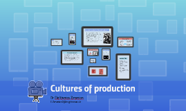 Cultures of production
