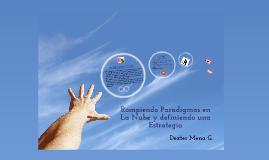 Rompiedo Paradigmas en la Nube