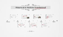 Historia de la Medicina Transfusional