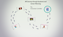 MY Journey through Academic and Career Planning