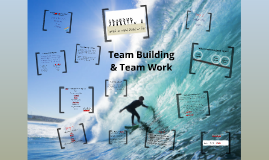 Team Work & Team Building