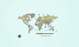 Globalization: Communication