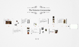 Copy of The Victorian Compromise