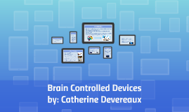 Brain Controlled Computers