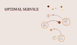 OPTIMAL SERVICE