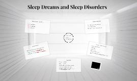 Sleep Dreams and Sleep Disorders