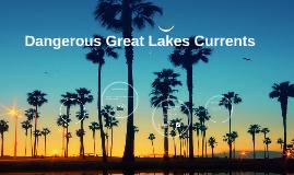 Dangerous Great Lakes Currents