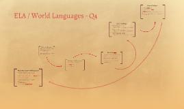 ELA / World Languages - Q4