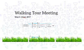 Walking Tour Meeting - March