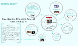 Copy of Investigating offending rates of children in care