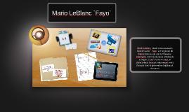 Mario LeBlanc `Fayo`