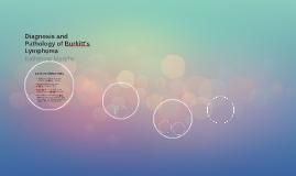Diagnosis and Pathology of Burkitt's Lymphoma