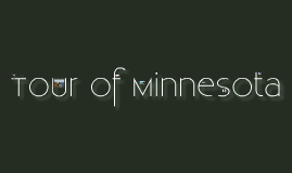 Tour of Minnesota