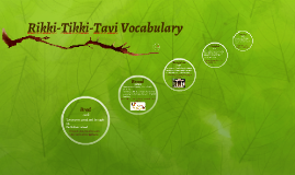 Rikki-Tikki-Tavi Vocabulary