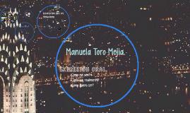 Manuela Toro Mejía.