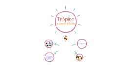 Trópico -La esencia del sabor-