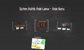 Sistem Politik Orde Lama - Orde Baru
