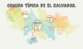 Copy of Comida Típica de El Salvador.