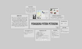 Copy of PEDAGOGIKA PETERA PETERSENA