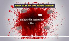 Blut -Biologie für Forensiker