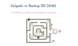 Copy of Delgado v. Bastrop ISD