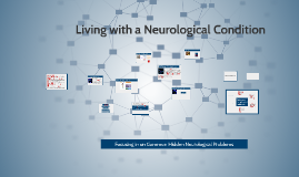 Copy of Living with neurological condition