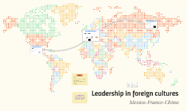 Leadership in foreign cultures