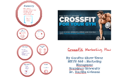 Copy of CrossFit Marketing Plan - Caroline Chow-Kwan