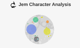 analyse the character of jem from