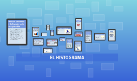 Copy of EL HISTOGRAMA