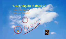 """Lonely Nights in Itaewon"""